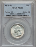 Washington Quarters: , 1939-D 25C MS66 PCGS. PCGS Population (443/43). NGC Census:(343/63). Mintage: 7,092,000. Numismedia Wsl. Price for problem...