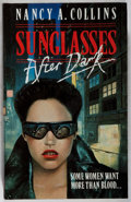 Books:Horror & Supernatural, Nancy A. Collins. INSCRIBED. Sunglasses After Dark. London: Kinnell, 1990. First English (and first hardcover) editi...