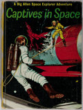 Books:Science Fiction & Fantasy, Joseph Greene. Captives in Space. A Dig Allen Space Explorer Adventure. New York: Golden, [1960]. First edition....