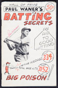 "Baseball Collectibles:Publications, Paul Waner Signed ""Batting Secrets"" Booklet - Signed Twice...."
