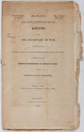 Books:Americana & American History, [Native Americans]. Letter from the Secretary of War,Transmitting the Information required... in Relation to theHostil...