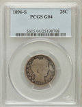 Barber Quarters: , 1896-S 25C Good 4 PCGS. PCGS Population (169/476). NGC Census:(82/175). Mintage: 188,039. Numismedia Wsl. Price for proble...