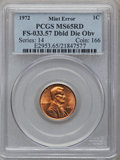 Errors: , 1972 1C MS65 Red PCGS. Double Die Obverse FS-033.57. PCGSPopulation (281/315). NGC Census: (128/273). Mintage:2,933,224,9...