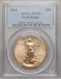 Modern Bullion Coins, 2004 G$50 One-Ounce Gold Eagle MS70 PCGS. PCGS Population (465).NGC Census: (1520). Numismedia Wsl. Price for problem fre...