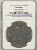 Early Dollars, 1795 $1 Flowing Hair, Two Leaves -- Obv Repaired -- NGC Details.AU. NGC Census: (0/1). PCGS Population (12/52). Numismedi...