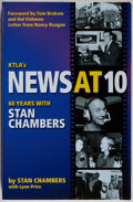 Books:Americana & American History, Stan Chambers. INSCRIBED BY CHAMBERS. KTLA'S News at 10. SixtyYears with Stan Chambers. California: Behler, [20...