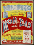 "Movie Posters:Sexploitation, Mom and Dad (Roadshow, late 1940s). One Sheet (30.5"" X 39.5"").Sexploitation. ..."