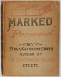 "Books:Mystery & Detective Fiction, Anna Katharine Green. Marked ""Personal"". New York: Putnam's,1893. First edition, wrappers issue. Original print..."