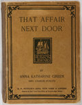 Books:Mystery & Detective Fiction, Anna Katharine Green. That Affair Next Door. New York:Putnam's, 1897. First edition, wrappers issue. Original print...
