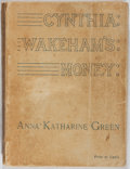 Books:Mystery & Detective Fiction, Anna Katharine Green. Cynthia Wakeham's Money. New York: Putnam's, 1892. First edition, wrappers issue. Original pri...