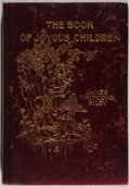 Books:Children's Books, James Whitcomb Riley. The Book of Joyous Children. New York:Scribner's, 1902. First edition. Illustrated. Publisher...