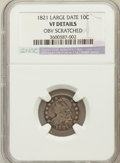 Bust Dimes: , 1821 10C Large Date -- Obverse Scratched -- NGC Details. VF. NGCCensus: (5/205). PCGS Population (15/209). Mintage: 1,186,...