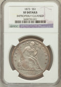Seated Dollars: , 1873 $1 -- Improperly Cleaned -- NGC Details. XF. NGC Census:(7/124). PCGS Population (14/160). Mintage: 293,000. Numismed...