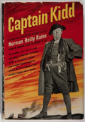 Books:Fiction, [Photoplay Edition]. INSCRIBED BY ACTOR JOHN CARRADINE. NormanReilly Raine. Captain Kidd. Cleveland: World Publ...
