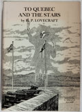 Books:Americana & American History, H. P. Lovecraft. SIGNED BY L. SPRAGUE DE CAMP. To Quebec and theStars. Edited by L. Sprague de Camp. West Kings...