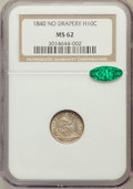 Seated Half Dimes: , 1840 H10C No Drapery MS62 NGC. CAC. NGC Census: (29/160). PCGSPopulation (19/133). Mintage: 1,000,000. Numismedia Wsl. Pri...