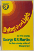 Books:Horror & Supernatural, George R. R. Martin. INSCRIBED BY MARTIN TO JACK CORDES. Dying of the Light. London: Gollancz, 1978. First English e...