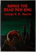 Books:Horror & Supernatural, George R. R. Martin. SIGNED LIMITED EDITION. Songs the Dead Men Sing. Niles: Dark Harvest, 1983. First edition, on...