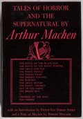 Books:Horror & Supernatural, Arthur Machen. Tales of Horror and the Supernatural. NewYork: Knopf, 1948. First edition of this collection. Pu...