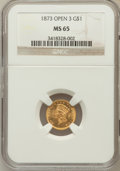 Gold Dollars, 1873 G$1 Open 3 MS65 NGC....