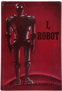 Isaac Asimov. I, Robot. New York: Gnome Press, Inc., [1950]. First edition of this science fict