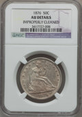 Seated Half Dollars: , 1876 50C -- Improperly Cleaned -- NGC Details. AU. NGC Census:(11/239). PCGS Population (31/298). Mintage: 8,419,150. Numi...