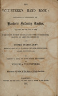 Books:Americana & American History, James K. Lee. The Volunteer's Hand Book: Containing anAbridgment of Hardee's Infantry Tactics, Adapted to the Use...