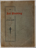 Books:Books about Books, Otto Zahn. LIMITED/SIGNED On Art Bookbinding. S. C. Toof& Co., 1904. Copy number 263 of 1000 signed by the auth...