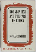 Books:Books about Books, Douglass Cockerell. Bookbinding, and the Care of Books. SirIsaac Pitman & Sons, 1963. Fifth edition, later prin...