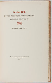[Books About Books]. Peter Franck. LIMITED A Lost Link in the Technique of Bookbinding and How I Found It</