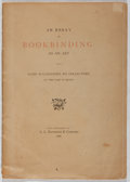 Books:Books about Books, [Bookbinding]. An Essay on Bookbinding as an Art. A. L.Bancroft & Company, 1886. First edition. Printed wrapper...