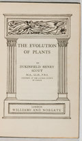 Books:Natural History Books & Prints, Dunkinfield Henry Scott. The Evolution of Plants. London:Williams and Norgate, [n.d., ca. 1931]. Early edition. Pub...
