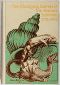 Books:Natural History Books & Prints, [Clyde E. Goulden, editor]. Changing Scenes in Natural Sciences, 1776-1976. Philadelphia: Academy of Natural Science...