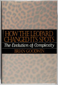Books:Natural History Books & Prints, Brian Goodwin. How the Leopard Changed Its Spots. New York: Scribner's, 1994. First edition. Publisher's binding, du...