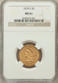 Liberty Half Eagles: , 1878-S $5 MS61 NGC. NGC Census: (63/79). PCGS Population (13/44).Mintage: 144,700. Numismedia Wsl. Price for problem free ...
