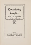 Books:Literature 1900-up, Wallace Stegner. Remembering Laughter. Boston: Little,Brown, 1937. First edition, author's first book. Signed....