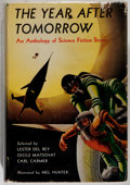Books:Science Fiction & Fantasy, [Carl H. Claudy, Lester del Rey, contributors]. The Year After Tomorrow. Philadelphia: John C. Winston, [1954]. Firs...