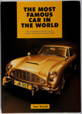 Books:Science & Technology, [James Bond]. SIGNED LIMITED EDITION. Dave Worrall. The Most Famous Car in the World. The Complete History of the ...