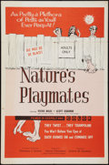 "Movie Posters:Sexploitation, Nature's Playmates (Dore Productions, 1962). One Sheet (27"" X 41"").Sexploitation.. ..."