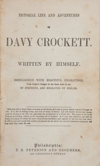 Davy Crockett. Pictorial Life and Adventures of Davy Crockett. Written by Himself. P