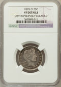 Barber Quarters, 1895-O 25C -- Obv Improperly Cleaned -- NGC Details. VF. NGCCensus: (0/91). PCGS Population (2/140). Mintage: 2,816,000. N...