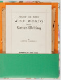 Books:Children's Books, Lewis Carroll. Eight or Nine Wise Words AboutLetter-Writing. Emberlin and Son, [circa 1910]. Early reprintedit...