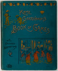 Books:Prints & Leaves, Kate Greenaway. Kate Greenaway's Book of Games. GeorgeRoutledge & Sons, [N.d.]. First edition. Illustrated. Pic...