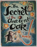 Books:Children's Books, Wolo. INSCRIBED The Secret of the Ancient Oak. WilliamMorrow and Company, 1942. Inscribed and signed with a dra...