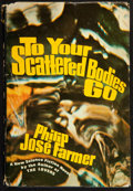 Books:Science Fiction & Fantasy, Philip Jose Farmer. To Your Scattered Bodies Go. New York:Putnam's, [1971]. First edition. Inscribed....