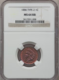 Indian Cents, 1886 1C Type Two MS64 Red and Brown NGC....