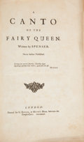 Books:Literature Pre-1900, [Edmund] Spenser. A Canto of the Fairy Queen. Written bySPENSER. Never before Published. London: G. Hawkins, 17...