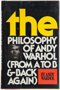 Books:Art & Architecture, Andy Warhol. The Philosophy of Andy Warhol. New York:[1975]. First edition. Initialed by Andy Warhol....