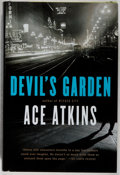 Books:Mystery & Detective Fiction, Ace Atkins. Devil's Garden. Putnam, 2009. First edition,first printing. Upper corners sharply bumped. Very good...