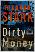 Books:Mystery & Detective Fiction, [Donald Westlake]. Richard Stark. SIGNED. Dirty Money. Grand Central, 2008. First edition, first printing. Sig...